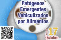 EN VIVO: Patógenos Emergentes Vehiculizados por Alimentos