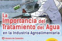 EN VIVO: La Importancia del Tratamiento del Agua en la Industria Agroalimentaria