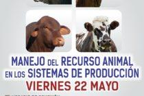 EN VIVO: Manejo del Recurso Animal en los Sistemas de Producción