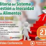 EN VIVO: Auditoria del Sistema de Gestión de Inocuidad de los Alimentos