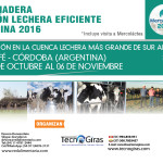 II Gira Ganadera: Producción Lechera Eficiente en Argentina – Mercoláctea 2016