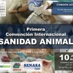 I Convención Internacional sobre la Sanidad Animal en Perú