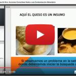 Videoclase: Acciones Correctivas frente a una Contaminación Alimentaria