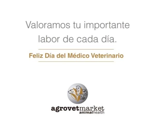 Feliz día del medico veterinario les desea agrovet market