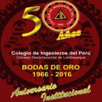 50º Aniversario del Consejo Departamental Lambayeque del Colegio de Ingenieros del Perú