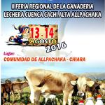 Allpachaka 2016: XIX Festival y Antología y La II Feria Regional de la Ganadería Lechera en la Cuenca Cachi Alta