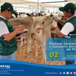 I Foro Ganadero: Políticas Sanitarias en Ganadería Bovina del Perú