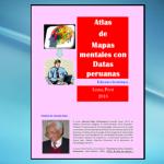 Atlas de Mapas mentales con Datas peruanas. Edición electrónica 2016