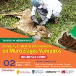 Seminario Internacional: Ecología y Control de Enfermedades en Murciélagos Vampiros