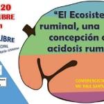 El Ecosistema Ruminal, una Nueva Concepción de la Acidosis Ruminal