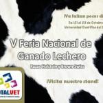 """Totalvet te invita a la V Feria Nacional de Ganado Lechero """"Holstein y Brown Swiss"""""""