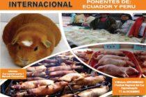 III Encuentro Internacional de la Producción, Transformación y Comercialización de Cuyes – Cusco 2016