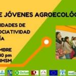 Foro Nacional de Jóvenes Agroecológicos 2016
