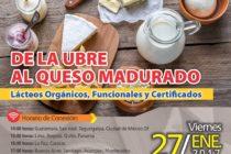 EN VIVO => De la Ubre al Queso Madurado: Lácteos Orgánicos, Funcionales y Certificados