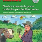 Manual Técnico: Siembra y Manejo de Pastos Cultivados para Familias Rurales
