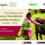 Ancash: Se Realizará el I Foro regional de Agricultura y Ganadería Familiar Andina