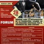 """Forum: Medidas para la Recuperación de la Producción Lechera en las Regiones Afectadas por el """"Niño Costero"""""""