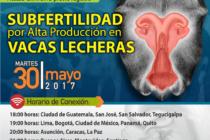 EN VIVO: Subfertilidad por Alta Producción en Vacas Lecheras – Acceso Gratuito