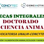 Segunda Convocatoria Para Becas en Doctorado en Ciencia Animal 2017