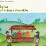 """Primer Foro Regional """"Lima Agroecológica para una Alimentación Saludable 2017"""""""