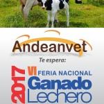 ANDEANVET será parte de la VI Feria Nacional de Ganado Lechero 2017