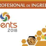 ¡LLEGA EXPO INGREDIENTS 2018! Feria de Ingredientes para la Industria Alimentaria y Gastronómica