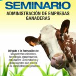 Seminario: Administración de Empresas Ganaderas - Colombia 2018
