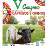 V Congreso Nacional para la Cría y Producción de Caprinos y Ovinos Zulia 2018