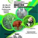 Unach Organiza Congreso Internacional de Ciencias Agronómicas y Veterinarias - México 2018
