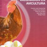 Libro Vacunación en Avicultura