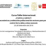 Curso Taller Internacional: Análisis Económicos y Estimación de Vectores para Prevención y Control de la Rabia y otras Zoonosis