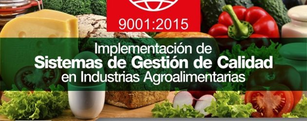 Curso On Line – ISO 9001: 2015 Implementación de Sistemas de Gestión de Calidad en Industrias Agroalimentarias