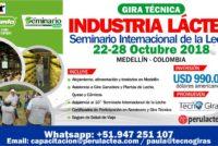 Gira Técnica: Industria Láctea 2018 y Seminario Internacional de la Leche