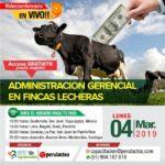EN VIVO: Administración Gerencial en Fincas Lecheras