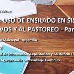 Videoconferencia: Uso del Ensilado en Sistemas Intensivos y al Pastoreo - Parte I