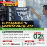 EN VIVO: El Productor Lechero del Futuro, Recomendaciones para la Ganadería de América Latina