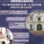 Conferencia Magistral: La Importancia de la Gestión Pública en Salud