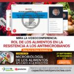 Videoconferencia: Rol de los Alimentos en la Resistencia a los Antimicrobianos