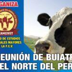 I Reunión de Buiatria del Norte del Perú