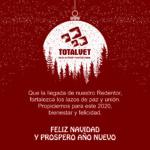 Felices Fiestas y Prospero Año Nuevo 2020 Les desea Totalvet