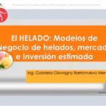 Videoconferencia: Helados como Modelo de Negocio: Mercado e Inversión Estimada