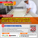 EN VIVO: Agentes Coagulantes en la Industria, Su impacto en el Perfil de Maduración de los Quesos