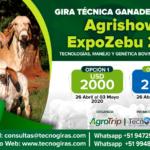 Gira Técnica Ganadera a Brasil: Agrishow y ExpoZebu 2020