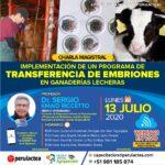 Webinar: Implementación de un Programa de Transferencia de Embriones en Ganaderías Lecheras