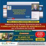 Videoconferencia: Nuevos Escenarios para la Formulación de Planes de Agronegocios por la Pandemia del COVID19
