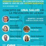 WEBINAR:  Semana Mundial de Concientización sobre el uso de los Antimicrobianos Concepto de una Salud en la Prevención de la Resistencia Antimicrobiana