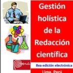 Gestión holística de la Redacción científica - 8va edición